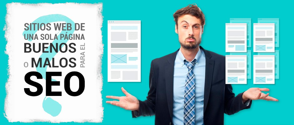 Sitios web de una sola página: ¿son buenos o malos para SEO?