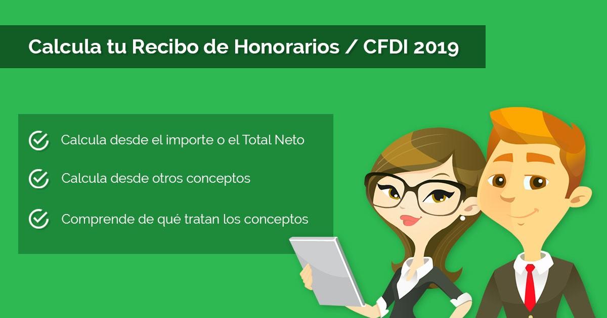 Calcula tu Recibo de Honorarios / CFDI 2019
